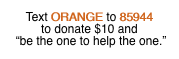 Text ORANGE to 85944